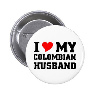 I love my Colombian Husband Pins