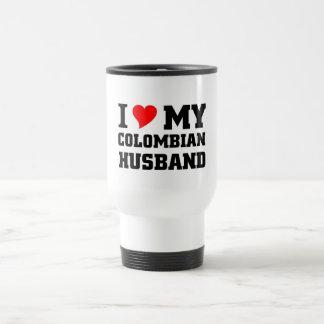 I love my Colombian Husband Travel Mug