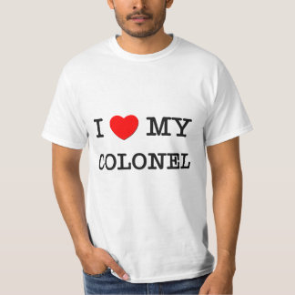 I Love My COLONEL Shirt
