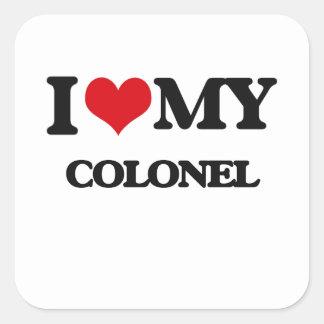 I love my Colonel Square Sticker