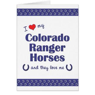 I Love My Colorado Ranger Horses (Multiple Horses) Card