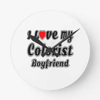 I love my Colorist Boyfriend Round Wallclocks