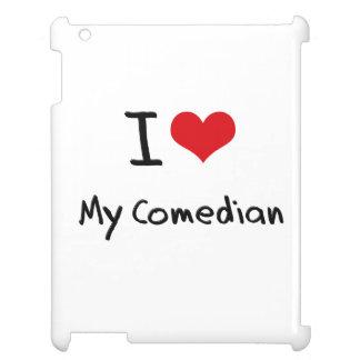I love My Comedian iPad Cover