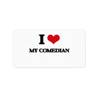 I love My Comedian Address Label