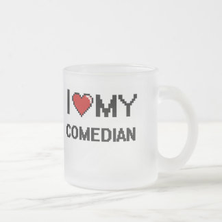 I love my Comedian Frosted Glass Mug