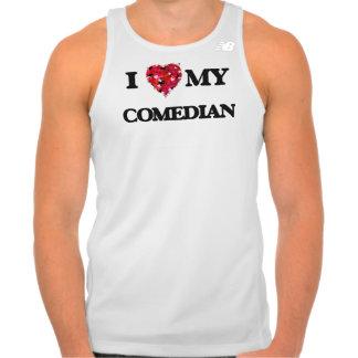 I love my Comedian Tees