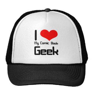 I love my comic book geek trucker hat