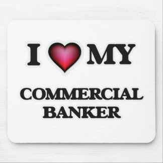 I love my Commercial Banker Mouse Pad