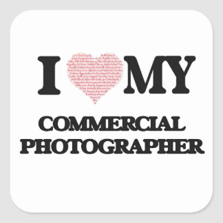 I love my Commercial Photographer (Heart Made from Square Sticker