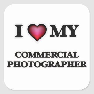 I love my Commercial Photographer Square Sticker