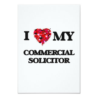I love my Commercial Solicitor 3.5x5 Paper Invitation Card