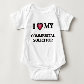 I love my Commercial Solicitor Baby Bodysuit