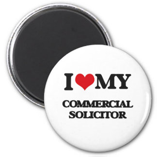 I love my Commercial Solicitor Magnets