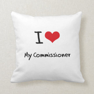 I love My Commissioner Pillow
