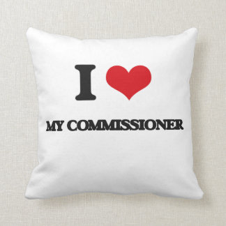 I love My Commissioner Throw Pillows