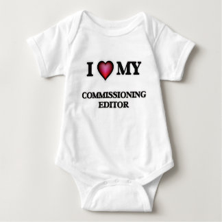 I love my Commissioning Editor Baby Bodysuit