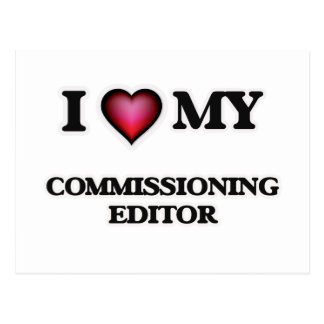 I love my Commissioning Editor Postcard