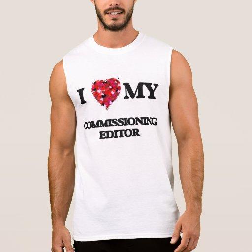 I love my Commissioning Editor Sleeveless Shirt Tank Tops, Tanktops Shirts