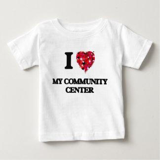 I love My Community Center Infant T-shirt