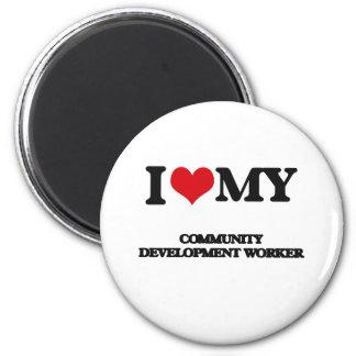 I love my Community Development Worker Refrigerator Magnets