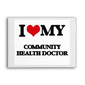 I love my Community Health Doctor Envelope
