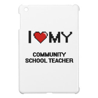 I love my Community School Teacher iPad Mini Covers