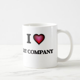 I Love My Company Coffee Mug
