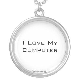 I Love My Compute Round Pendant Necklace
