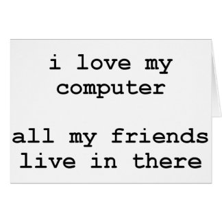 i love my computer cards