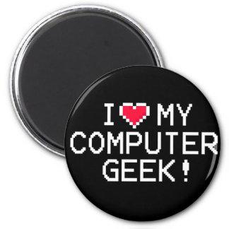 I Love My Computer Geek Magnet