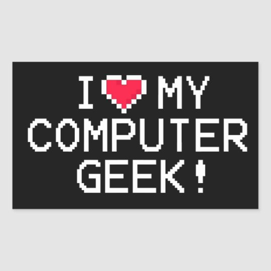 I Love My Computer Geek Rectangular Sticker