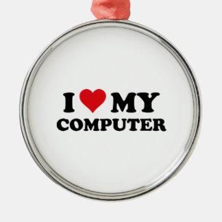 I Love My Computer Metal Ornament