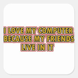 I love my Computer Square Sticker