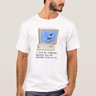 I Love My Computer... T-shirt