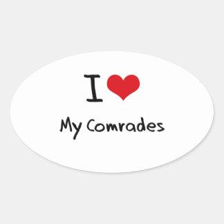 I love My Comrades Oval Sticker