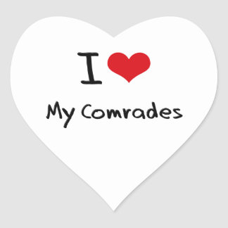 I love My Comrades Sticker