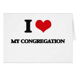 I love My Congregation Card
