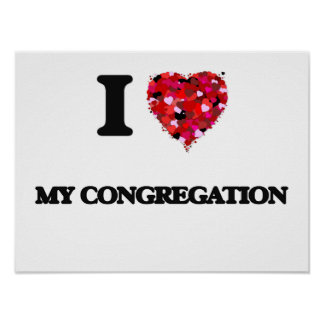 I love My Congregation Poster