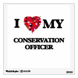 I love my Conservation Officer Wall Skin