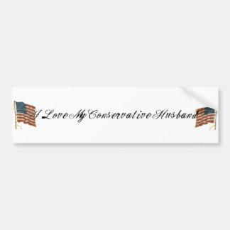 I love my conservative husband bumper sticker