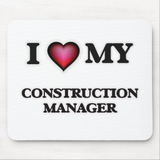 I love my Construction Manager Mouse Pad