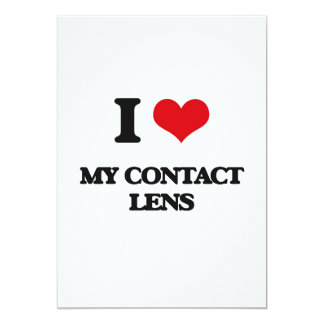 I love My Contact Lens 5x7 Paper Invitation Card