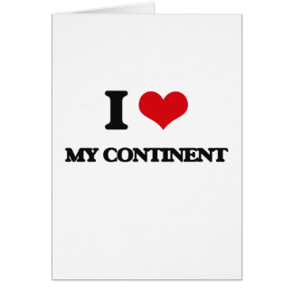 I love My Continent Greeting Card