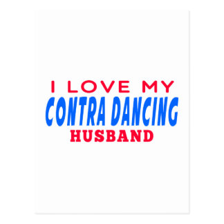 I Love My Contra Dancing Husband Postcard