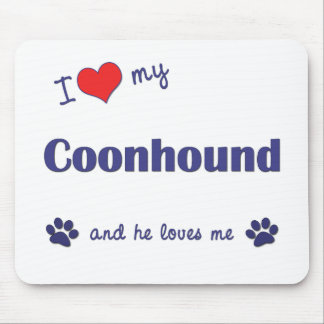 I Love My Coonhound (Male Dog) Mouse Pad