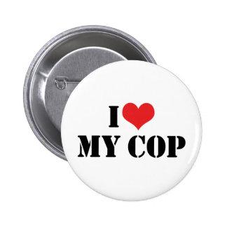 I Love My Cop Button