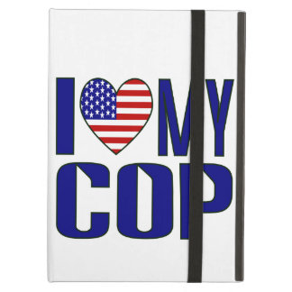 I Love My Cop Case For iPad Air