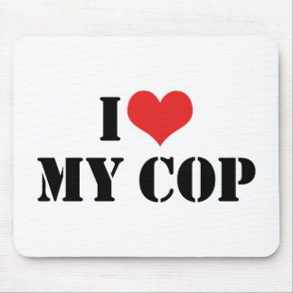 I Love My Cop Mouse Pad