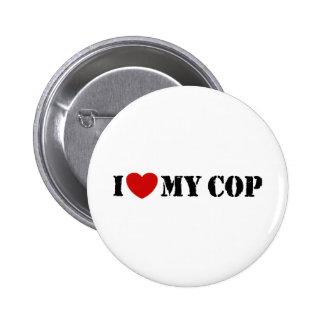 I Love My Cop Pinback Button