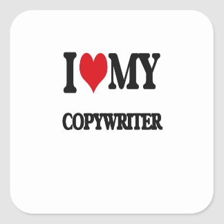 I love my Copywriter Sticker